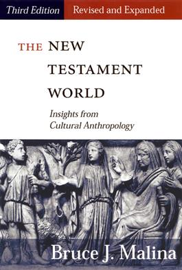 The New Testament World, Third Edition, Revised and Expanded