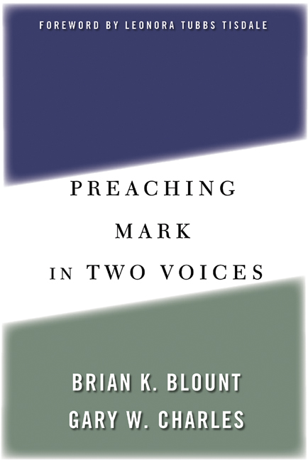 Preaching Mark in Two Voices