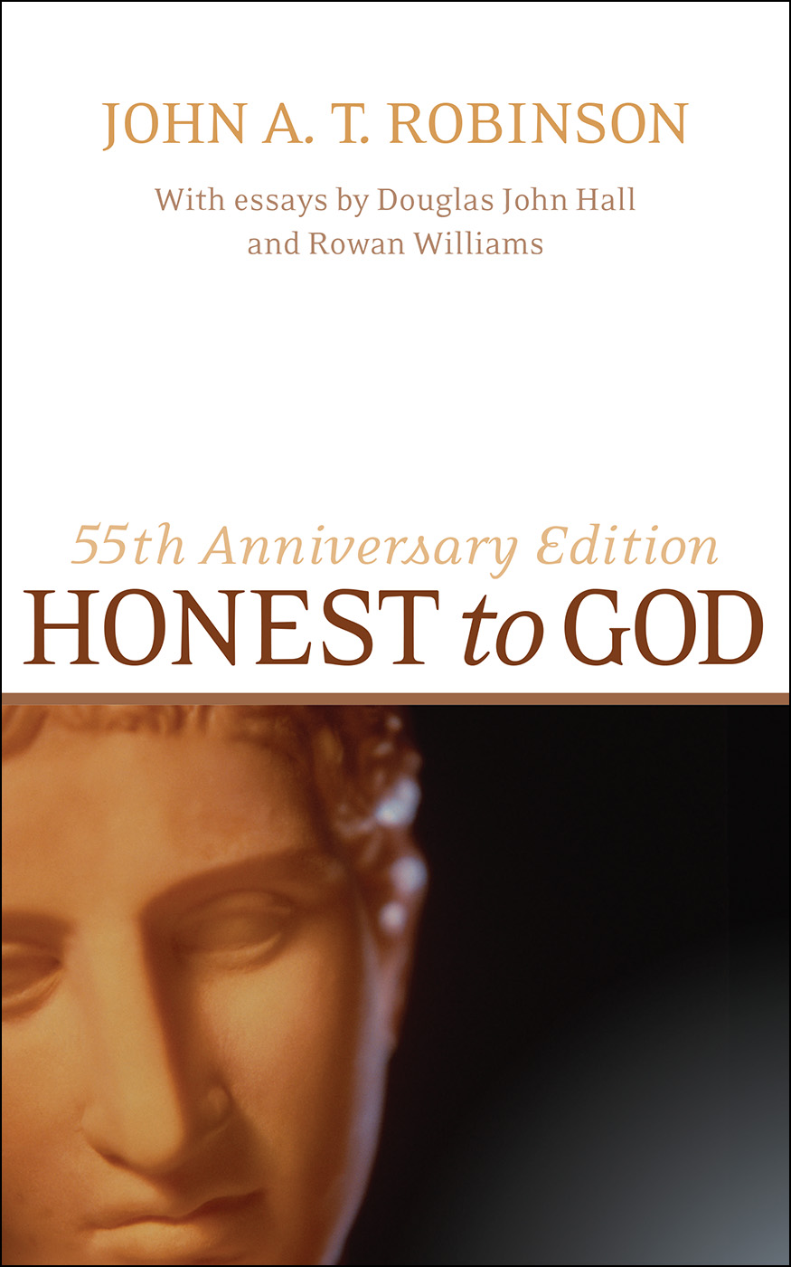 Honest to God, 55th Anniversary Edition