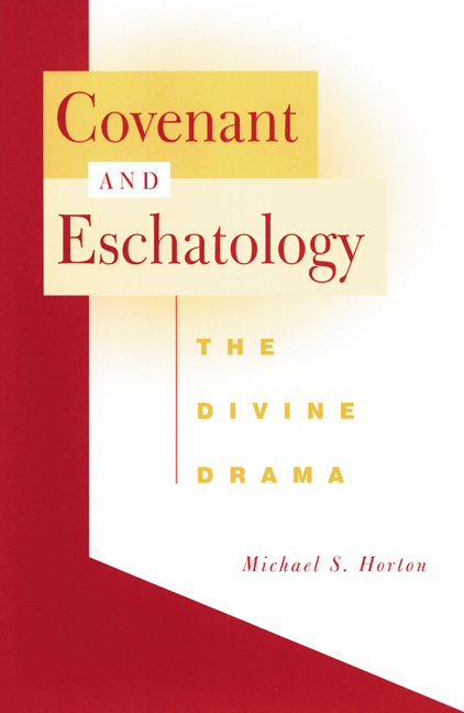 Covenant and Eschatology