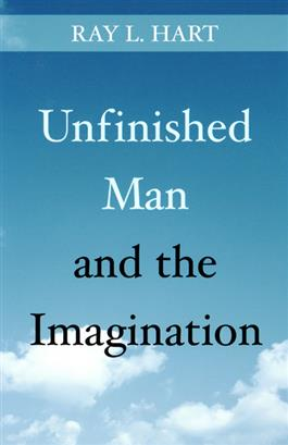 Unfinished Man and the Imagination