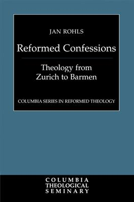 Reformed Confessions