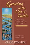 Growing in the Life of Faith, Second Edition