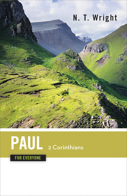 Paul for Everyone: 2 Corinthians