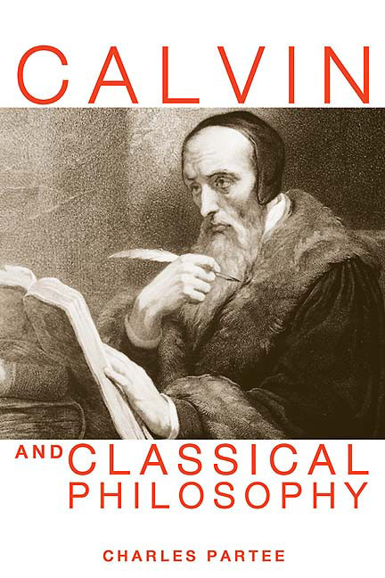Calvin and Classical Philosophy