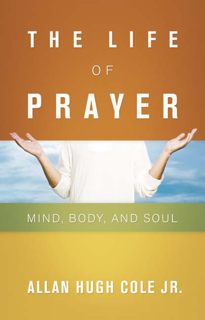 The Life of Prayer