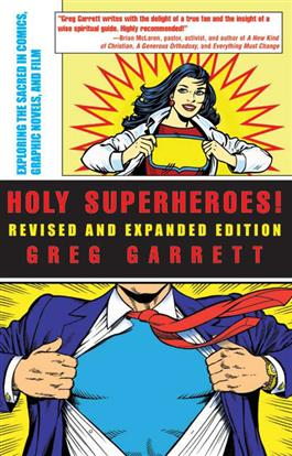 Holy Superheroes! Revised and Expanded Edition