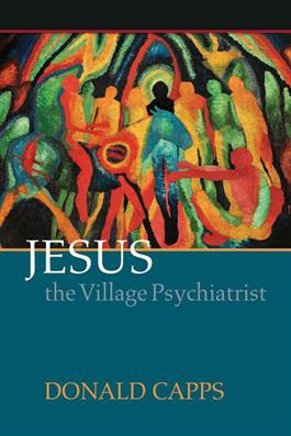 Jesus the Village Psychiatrist