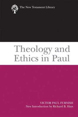 Theology and Ethics in Paul (2009)