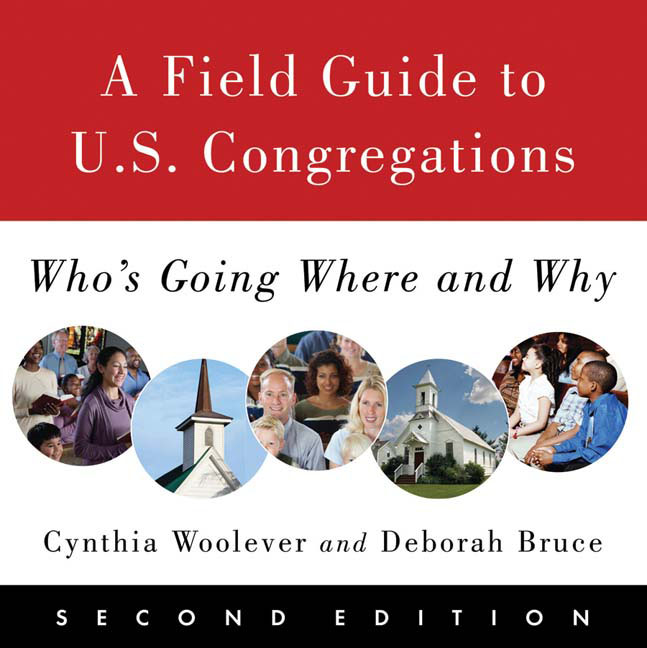 A Field Guide to U.S. Congregations, Second Edition