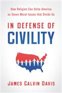 In Defense of Civility