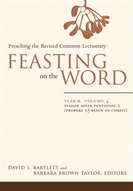 Feasting on the Word: Year B, Volume 4