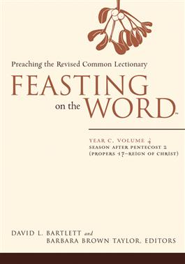 Feasting on the Word: Year C, Volume 4