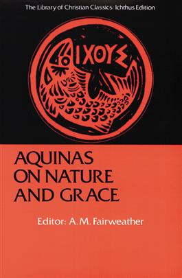 Aquinas on Nature and Grace