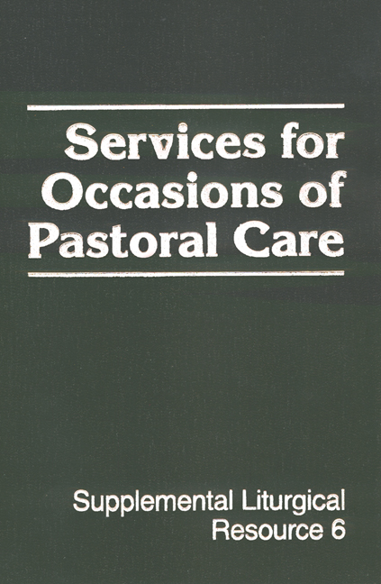 Services for Occasions of Pastoral Care