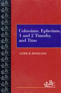 Colossians, Ephesians, First and Second Timothy, and Titus