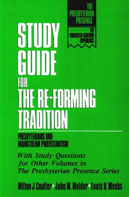 Study Guide for the Re-Forming Tradition