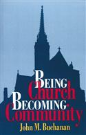 Being Church, Becoming Community