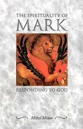 The Spirituality of Mark
