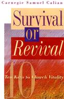 Survival or Revival