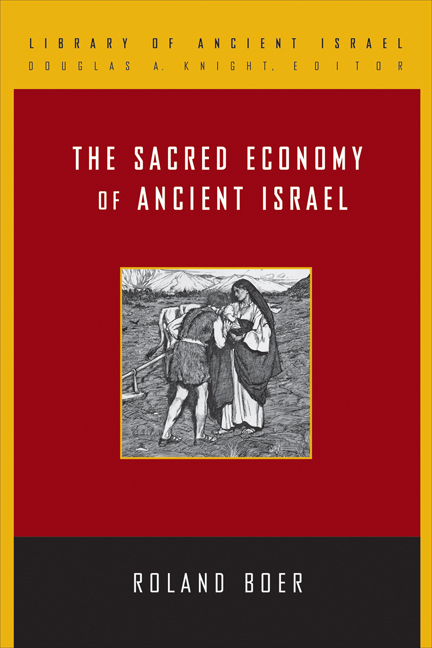 an overview of the sacred economy of ancient israel In the sacred economy of ancient israel, roland boer offers an economic study  intended to bring contemporary social science into dialogue.