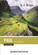 Paul for Everyone: 1 Corinthians-Enlarged Print Edition