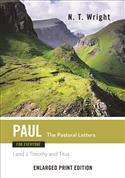 Paul for Everyone: The Pastoral Letters-Enlarged Print Edition
