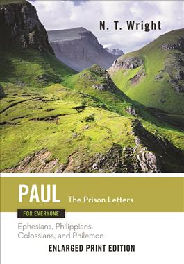Paul for Everyone: The Prison Letters-Enlarged Print Edition