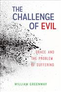 The Challenge of Evil