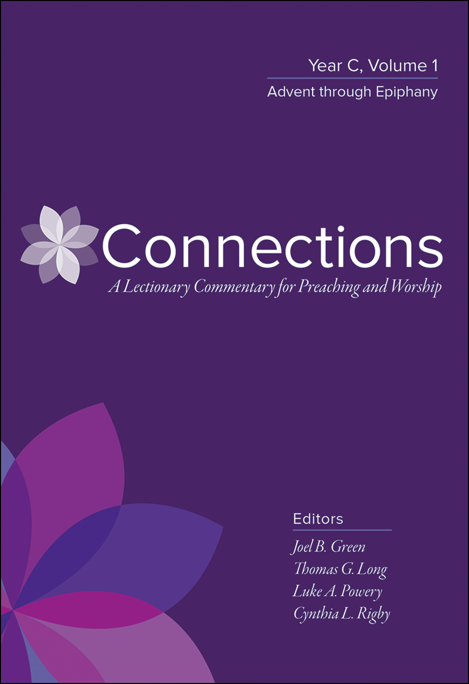 Connections: Year C, Volume 1