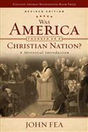 Was America Founded as a Christian Nation? Revised Edition