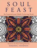Soul Feast: An Inspirational Adult Coloring Book