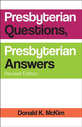 Presbyterian Questions, Presbyterian Answers, Revised edition