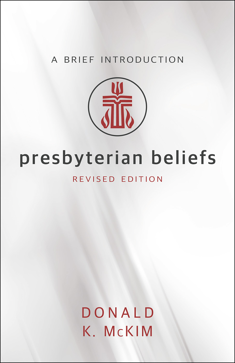 Presbyterian Beliefs, Revised Edition