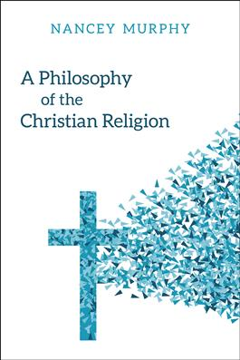 A Philosophy of the Christian Religion