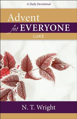 Advent for Everyone: Luke