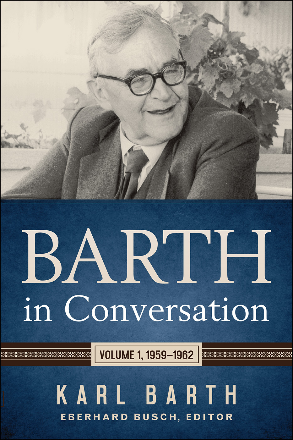 Barth in Conversation
