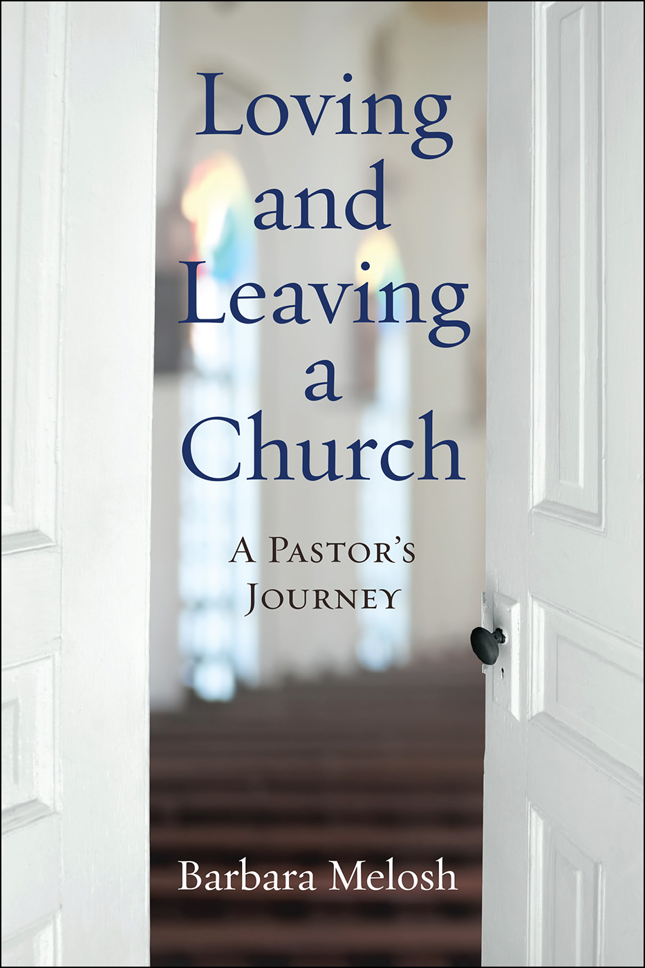 Loving and Leaving a Church