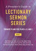 A Preacher's Guide to Lectionary Sermon Series, volume 2