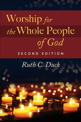 Worship for the Whole People of God, Second Edition