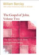 The Gospel of John, Volume Two-Enlarged