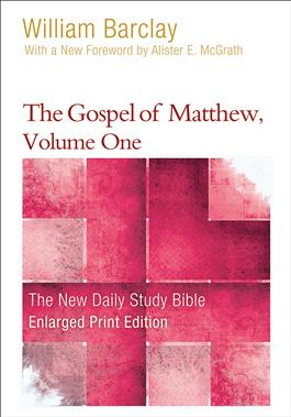 The Gospel of Matthew, Volume One-Enlarged
