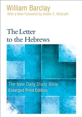 The Letter to the Hebrews-Enlarged