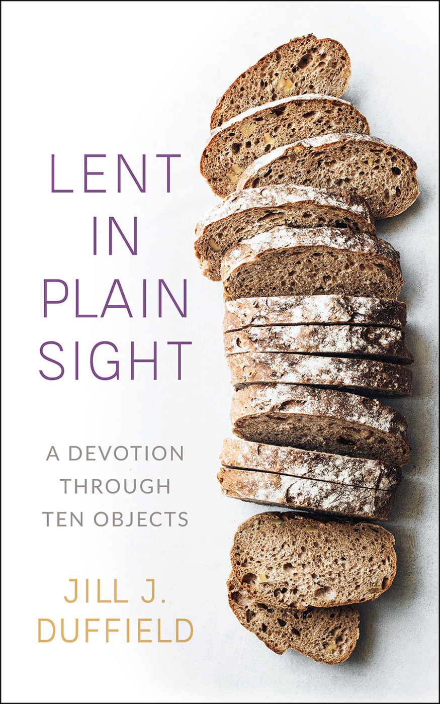Lent in Plain Sight