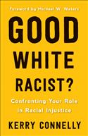 Good White Racist?