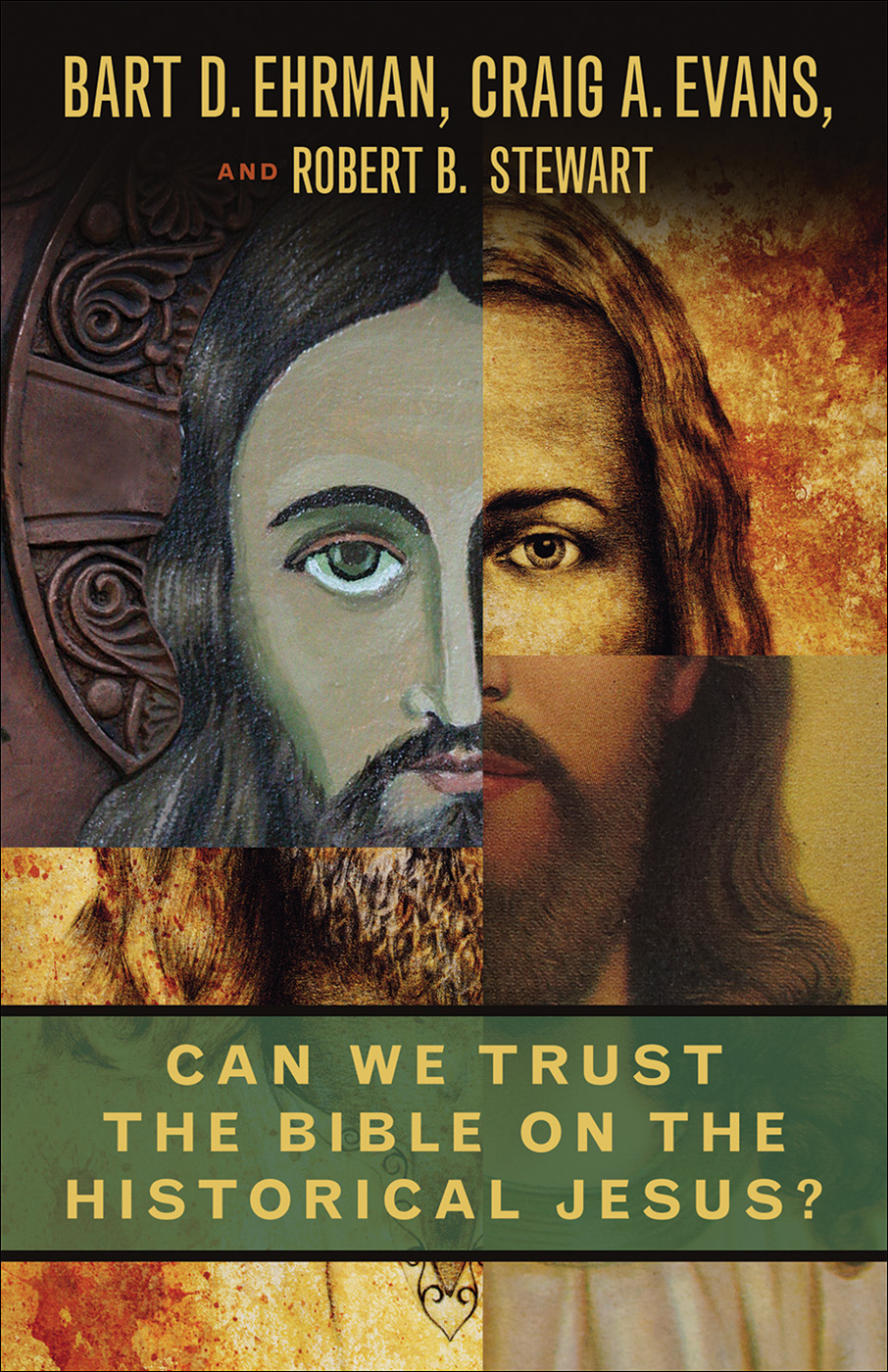 Can We Trust the Bible on the Historical Jesus?