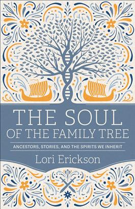 The Soul of the Family Tree