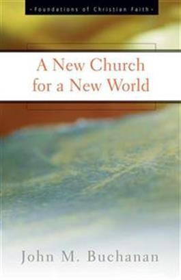 A New Church for a New World