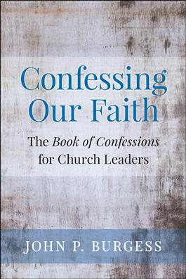 Confessing Our Faith