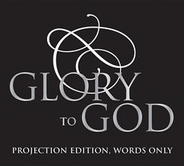 Glory to God: Projection Edition, Words Only